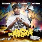 Cassidy альбом Apply Pressure: Raw & Uncut