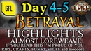 Path of Exile 3.5: BETRAYAL DAY 4-5 Highlights ALMOST LOREWEAVE, LUCKY CRAFTS, ACCIDENTAL DUPE