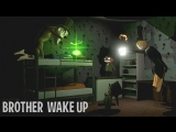 Kuplinov ► Play ПРОСТО НЕВОЗМОЖНО ► Brother Wake Up