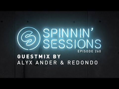 Alyx Ander Redondo Guestmix - Spinnin' Sessions 260