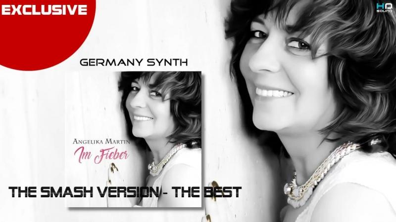 Angelika Martin - Im Fieber ( MarcelDeVan - Smash Version )