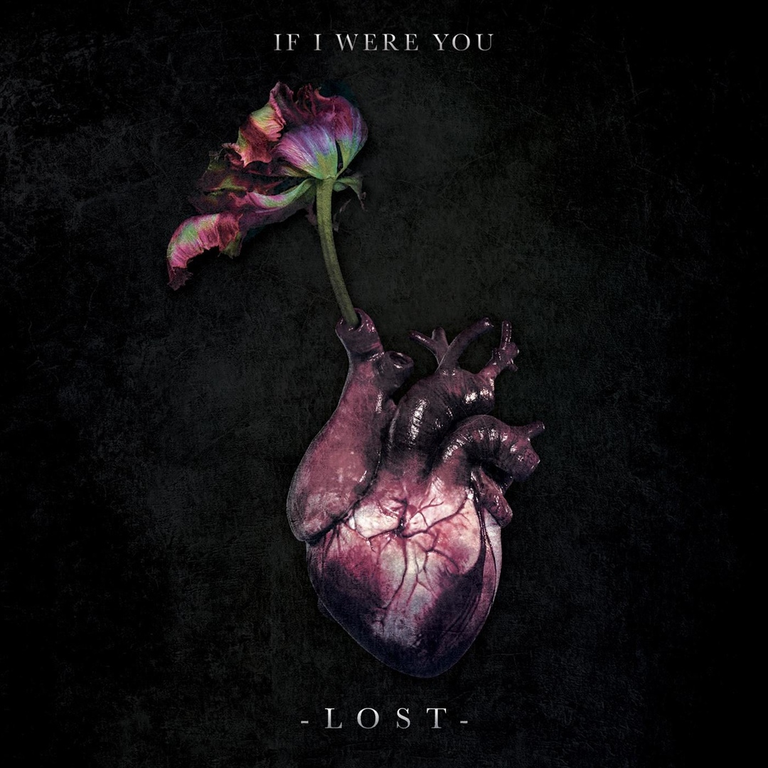 If I Were You - Lost [single] (2018)