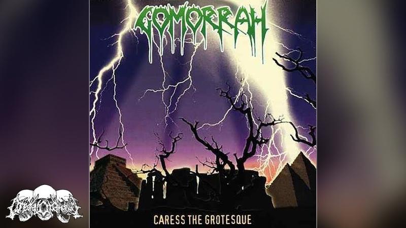 GOMORRAH - Caress The Grotesque [Full-length Album] 1996