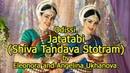 Odissi Jatatabi Shiva Tandava Stotram by Eleonora and Angelina Ukhanova