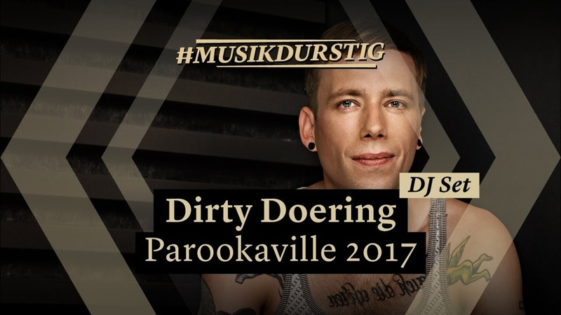 Dirty Doering | Parookaville 2017