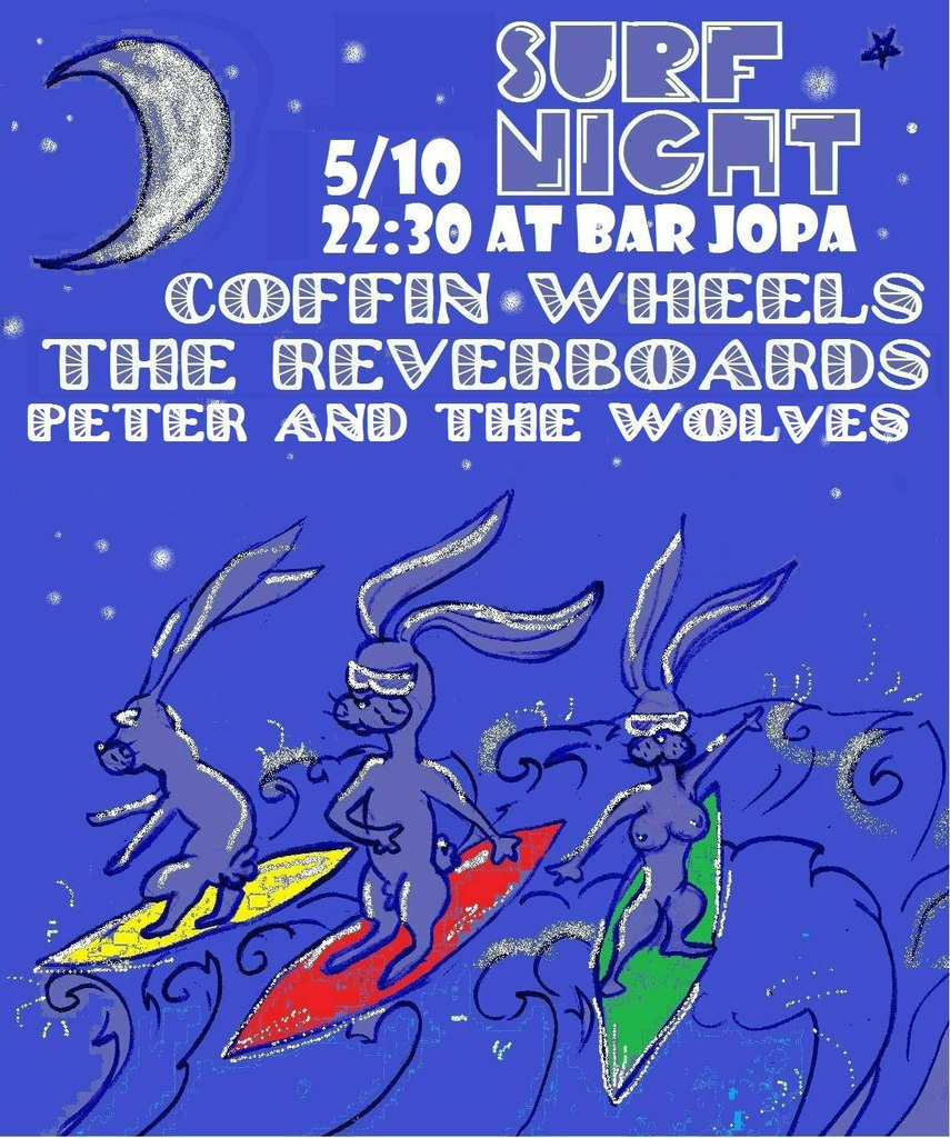 05.10 JOPA SURF NIGHT: THE REVERBOARDS, ПЕТЯ И ВОЛКИ