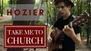 Hozier - Take Me To Church | Fingerstyle guitar cover