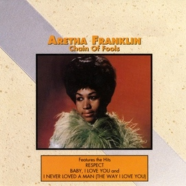Aretha Franklin альбом Chain of Fools