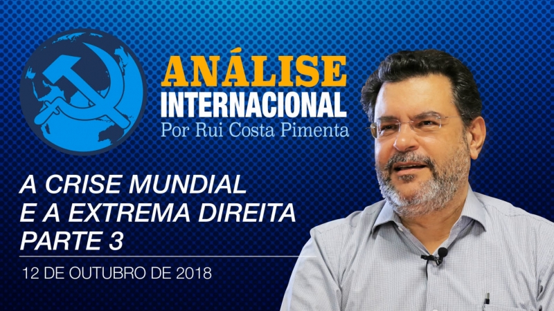 Análise Internacional nº22   A crise mundial e a extrema-direita parte 3