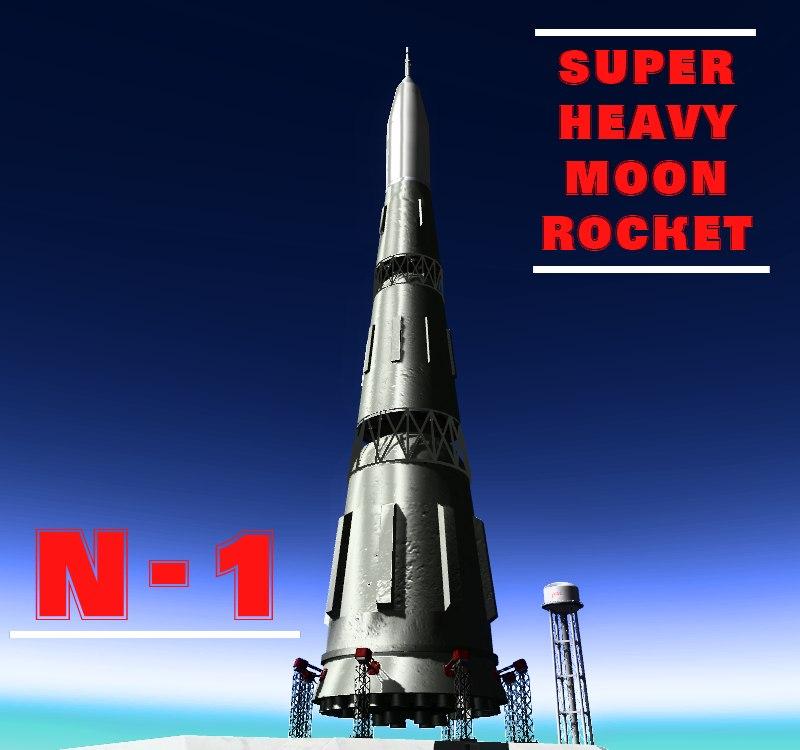 N-1 Super Heavy Moon Rocket/Н-1 Сверхтяжёлая Лунная ракета