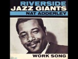 Nat Adderley A Tribute