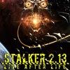 STALKER 2.13 : LIVE after LIFE