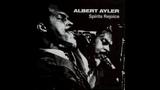 Albert Ayler - Spirits Rejoice (1965) FULL ALBUM