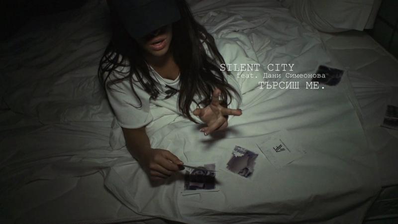 Silent City ft Dani Simeonova Tursish me