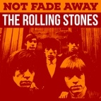 The Rolling Stones альбом Not Fade Away - The Rolling Stones