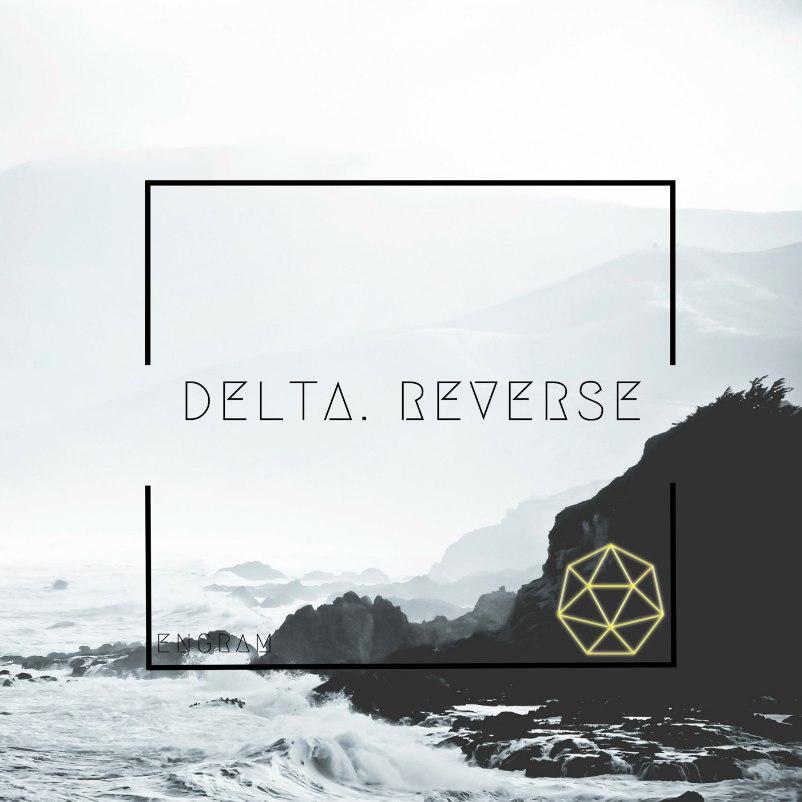Delta. Reverse - Engram [EP] (2015)