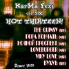 KarMa Fest vol. Six - Hot Thirteen!