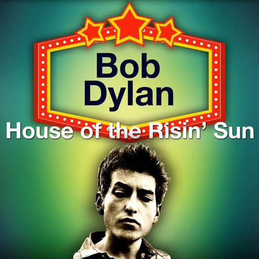 Bob Dylan альбом House of the Risin' Sun (Original LP Remastered)
