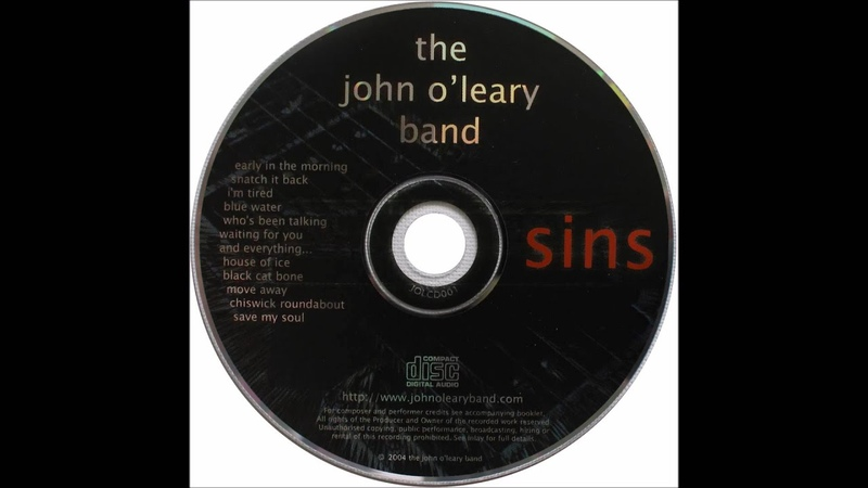 Whos Been Talking - The John OLeary Band