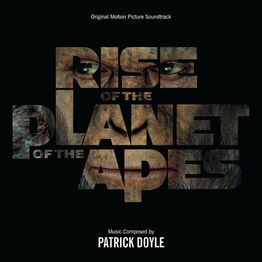 Patrick Doyle альбом Rise Of The Planet Of The Apes (Original Motion Picture Soundtrack)