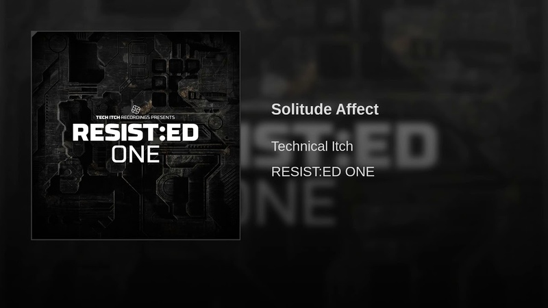 Technical Itch - Solitude Affect