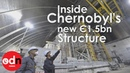Inside Chernobyl's new €1 5bn structure for exploded nuclear reactor