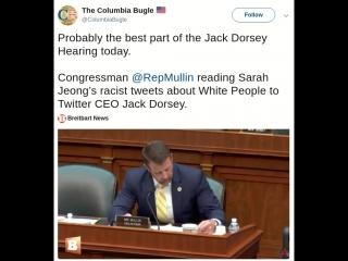 Probably the best part of the Jack Dorsey Hearing today. Congressman @RepMullin reading Sarah Jeong's racist tweets about White