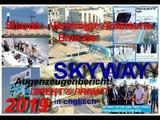 Erste Augenzeugenberichte SKYWAY 2019 Sky Way Innovation Center - Sharda VAE! Privatvideo englisch.