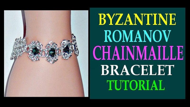 BYZANTINE ROMANOV AND EUROPEAN 4 IN 1 CHAINMAILLE BRACELET TUTORIAL