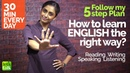 How to learn English the right way? Follow my 30 min 5 step plan | Tips to Practice English fluency.