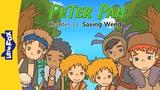Peter Pan 11 Saving Wendy Level 6 By Little Fox