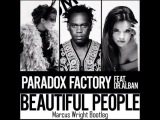 Paradox Factory feat. Dr. Alban - Beautiful people (Marcus Wright Bootleg)