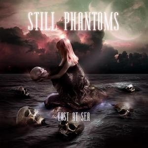 Still Phantoms - Lost At Sea (2012)