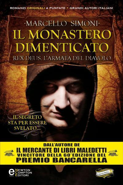 [Libro] Marcello Simoni - Rex Deus. L'armata del diavolo vol.03. Il monastero dimenticato (2012) - ITA
