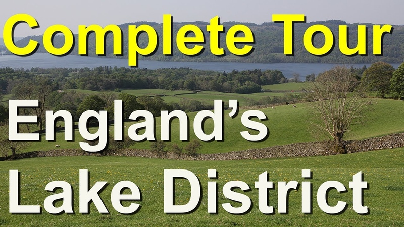 Lake District, The Complete Tour, England