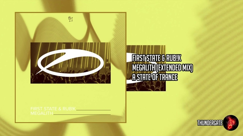 First State Rub!k – Megalith (Extended Mix)