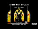 CyHi The Prynce - The Gospel Truth 2017 VIDEO Mixtape