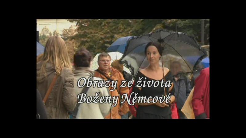 Картины из жизни Божены Немцовой на чешском языке Obrazy ze zivota 2011