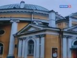 Красуйся, град Петров! Фильм 27. Зодчий Николай Львов