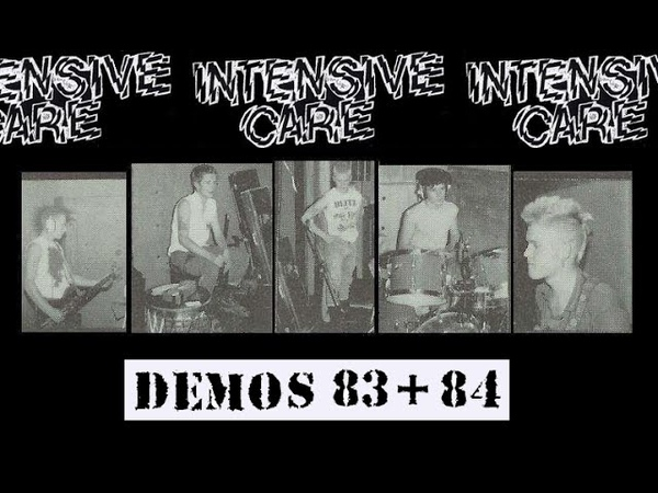 Intensive Care - UK punk/oi! - '83 '84 demos