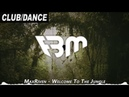MaxRiven - Welcome To The Jungle | FBM