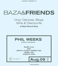 Baza & Friends. aug. 9 w/ Phil Weeks