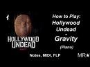 How to Play Hollywood Undead – Gravity. Piano(пианино) Notes, Midi, FLP
