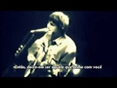 Oasis Slide Away Legendado BR Acoustic '98 Chicago