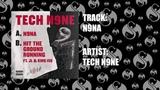 Tech N9ne - N9NA OFFICIAL AUDIO