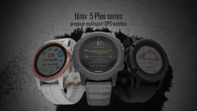 Introducing the fēnix 5 Plus series