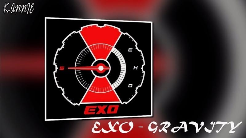 [RUS SUB] EXO - Gravity (рус.саб)