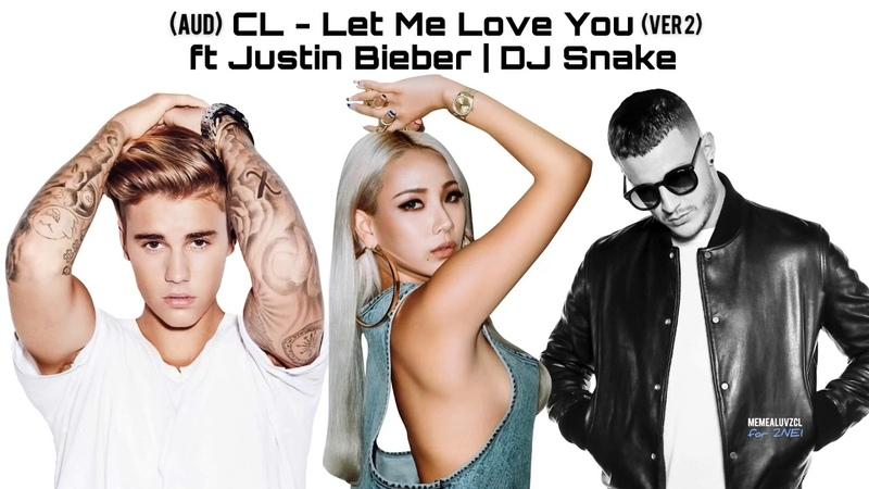 CL - LET ME LOVE YOU (STUDIO VER)
