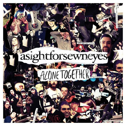 A Sight For Sewn Eyes - Alone together (2012)