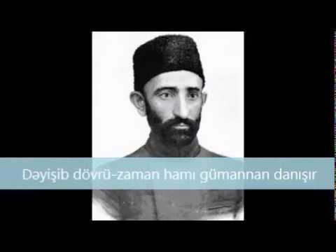 Mirzə Ələkbər Sabir - Dəyişib dövrü-zaman hamı gümannan danışır